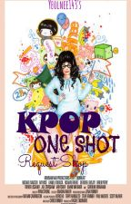 KPOP One Shot (Request Shop) OPEN by Yeolnee143