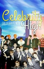 {C} Celebrity High -- EXO Fanfiction (EXO X READER ft. NCT) #Wattys2017 by JungkookMark23