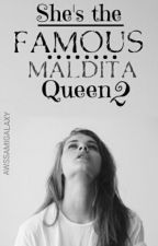 She's The Famous Maldita Queen 2  by AwssamiGalaxy
