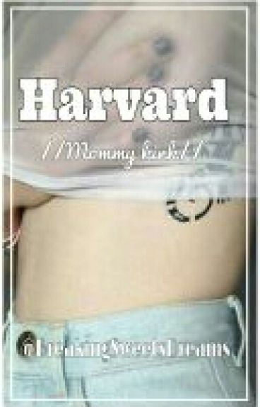 Harvard ~Mommy Kink~