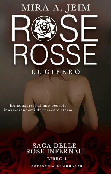Rose Rosse - Lucifero