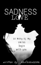 Sadness Love by fazelxx