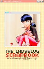 The Ladyblog Scrapbook by TheLadyblog
