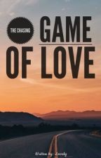 The Chasing Game of Love [COMPLETED] by lovelymazing09