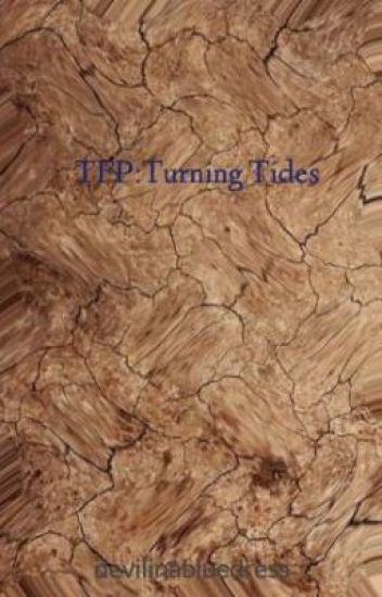 TFP: Turning Tides (BACK IN BUSINESS)