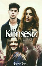 Kimsesiz by bluemashmellow_