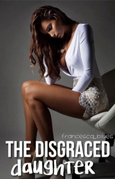 The Disgraced Daughter