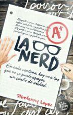 La Nerd #1 by Pahola_Salvatore16