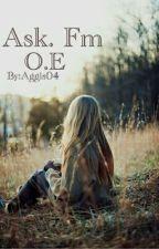 Ask. Fm|| O.E by Aggis04