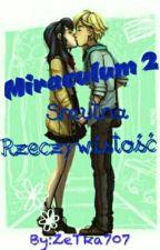 √ Miraculum: Smutna Rzeczywistość 2 √ by ZeTka707
