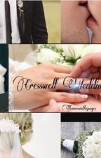 The Cresswell Wedding by thornsinthepages