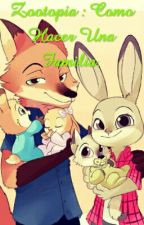 Zootopia : Como Hacer Una Familia. by vamoaanalizalo