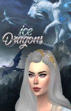 Dragões De Gelo by LadynBluee