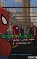 CONTROL- a Percy Jackson AU Crossover by RyanOKeefe3