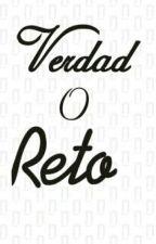 Verdad O Reto (V o R)  by andyblue27