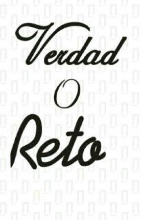 Verdad O Reto (V o R)  Completa by andyblue27