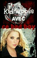 Kidnappée avec ce bad boy by vita59