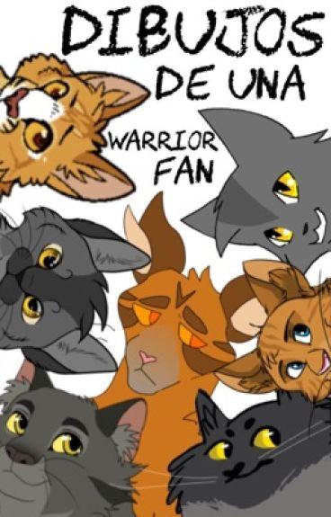 Dibujos de una Warrior fan :3