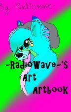 -RadioWave-'s Artbook! by -RadioWave-