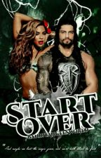 Start Over||Roman Reigns by Suplexangel