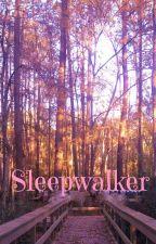 Sleepwalker by SparklesAndGlitter