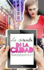 La Sirenita en la ciudad by xteydx
