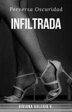 Red de trata: Infiltrada (L#1 Perversa Oscuridad) by vidavirix