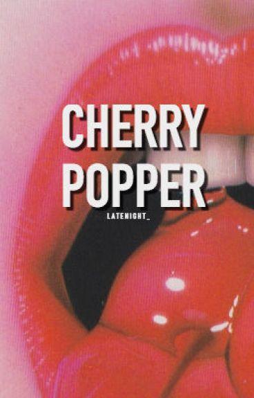 Cherry Popper | ✔️ [#Wattys2016]