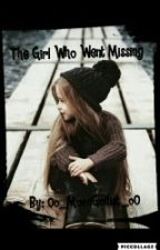 The Girl Who Went Missing by _King_Karma_