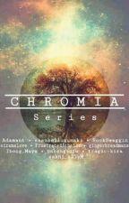 CHROMIA SERIES by sasuke21uzumaki