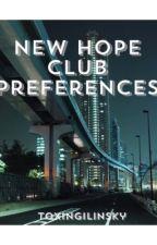 New Hope Club preferences  by TOXINGILINSKY