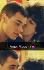 Amor Mudo ( Romance Gay)   by oohgas