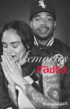 Memories Faded | Kehlani And Chance The Rapper -Slow Updates- by breezyswife05