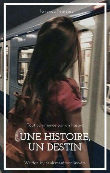 Une histoire ≠ un destin
