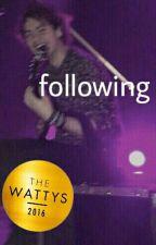 following // m.g.c. // Wattys 2016 Winner by violetsandmilkshake