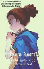 Tu Mi Pingüino Favorito (Kido Y Tu) by 14_yuto_kido_