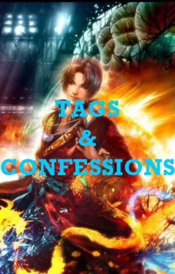 Tags & Confessions