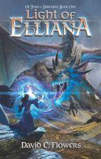 Of Tears & Darkness: Book 1 Light of Elliana by DCFlowers