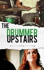 The drummer upstairs ; Stydia by hxrrydarling