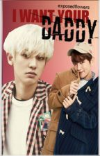 I want your daddy | ChanBaek Ver. by exposedflowers