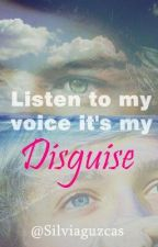 Listen to my voice it's my disguise / 1D fan fiction by butbabyidc