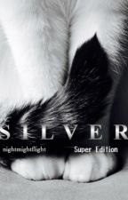 Warrior Cats: Silver's Choice by nightmflight