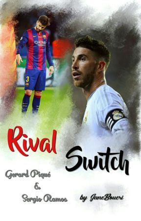 Rival Switch (Pique & Ramos )  by JaneBoueri
