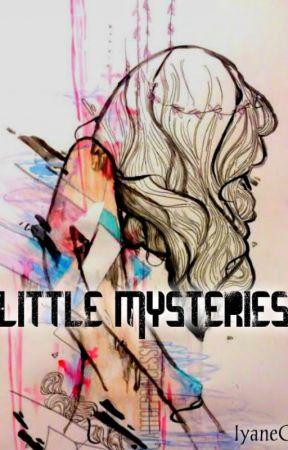 Little Mysteries by IyaneKitty