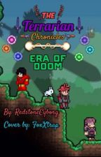 The Terrarian Chronicles: Era of Doom by RedstoneCyborg