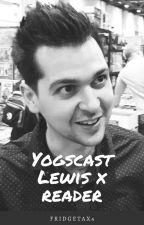 Journey | Yogscast Lewis x Reader by FridgeTax4