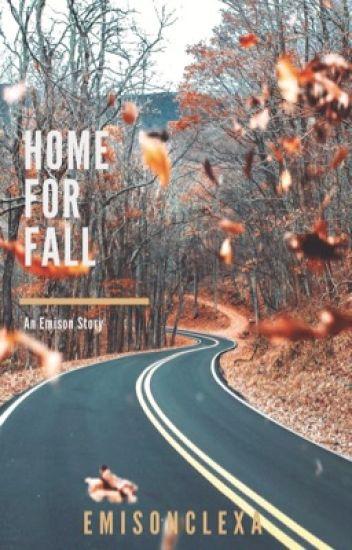 Home For Fall // Emison AU