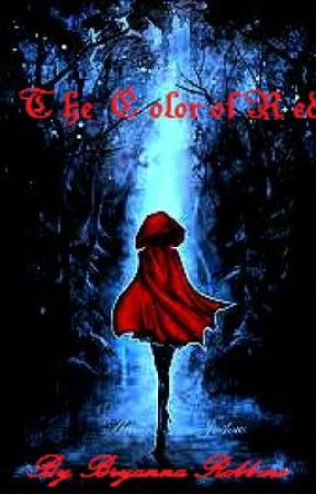 The Color of Red by Bryanna Robbins by BryannaRobbins