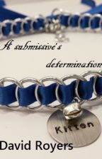A submissive's determination by DavidRoyers