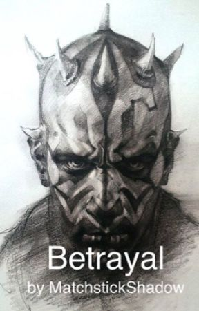 Star Wars Betrayal Chapter Thirteen A Demon From The Past Wattpad